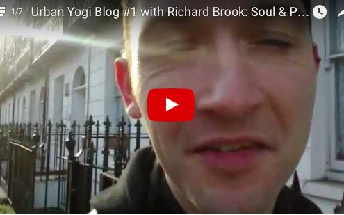 Richard Brook: Urban Yogi Blog in London